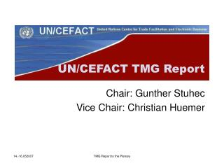Chair: Gunther Stuhec Vice Chair: Christian Huemer