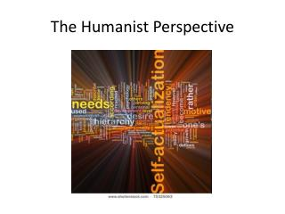 The Humanist Perspective