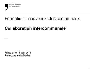 Formation � nouveaux �lus communaux Collaboration intercommunale �