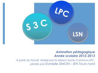 Animation pédagogique Année scolaire 2012-2013