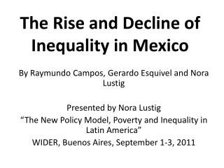 The Rise and Decline of Inequality in Mexico