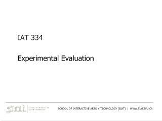 IAT 334 Experimental Evaluation