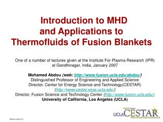 Introduction to MHD and Applications to  Thermofluids of Fusion Blankets