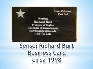 Sensei Richard Burt Business Card  circa 1998