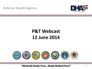 P&T Webcast 12 June 2014