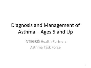 Diagnosis and Management of Asthma – Ages 5 and Up