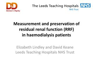 Measurement and preservation of residual renal function (RRF) in haemodialysis patients