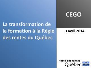 La transformation de la formation à la Régie des rentes du Québec
