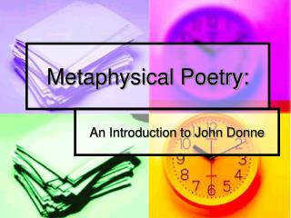 Metaphysical Poetry: