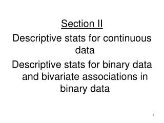 Section II Descriptive stats for continuous data