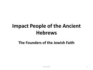 Impact People of the Ancient Hebrews