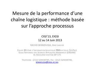 Mesure de la performance d'une  chaîne logistique: méthode basée sur l'approche  processus