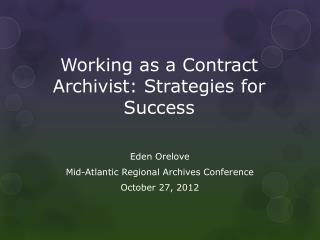 Working as a Contract Archivist: Strategies for Success