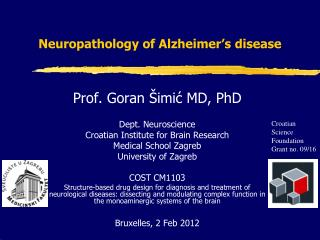 Neuropathology of Alzheimer's disease