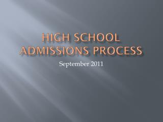 High School  Admissions Process