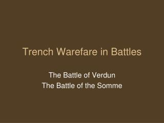 Trench Warefare in Battles