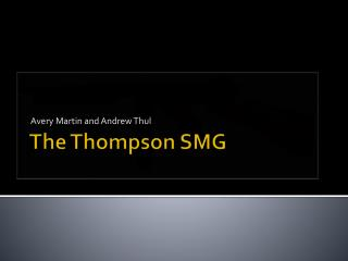 The Thompson SMG