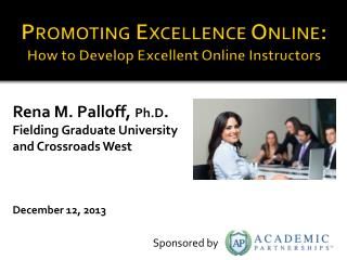Promoting Excellence Online: How to Develop Excellent Online Instructors