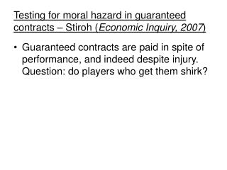 Testing for moral hazard in guaranteed contracts