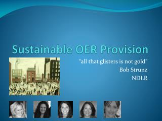 Sustainable OER Provision