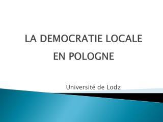 LA DEMOCRATIE LOCALE  EN POLOGNE