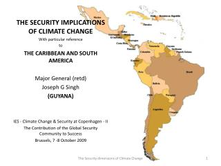 THE SECURITY IMPLICATIONS OF CLIMATE CHANGE  With particular reference to