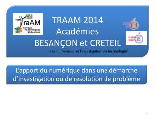 TRAAM 2014 Académies  BESANÇON  et CRETEIL
