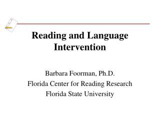 Reading and Language Intervention