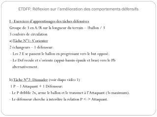 ETDFF: Réflexion sur l'amélioration des comportements défensifs