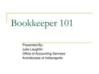 Bookkeeper 101 - Julie Laughlin