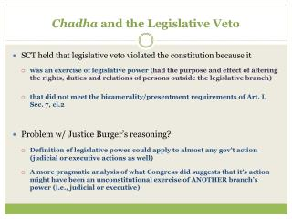 Chadha  and the Legislative Veto