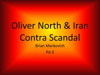 Oliver North & Iran Contra Scandal
