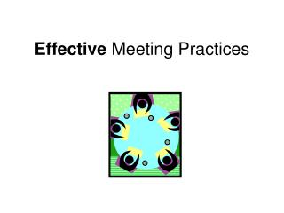 Effective Meeting Practices