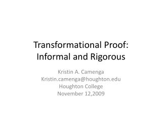 Transformational Proof: Informal and Rigorous
