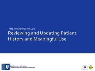 Reviewing and Updating Patient History and Meaningful Use