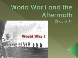World War I and the Aftermath