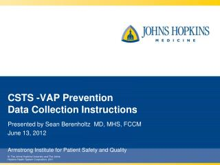 CSTS -VAP Prevention  Data Collection Instructions