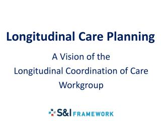 Longitudinal Care Planning