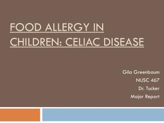 Food Allergy  in  Children: Celiac Disease