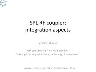 SPL RF coupler:  integration aspects
