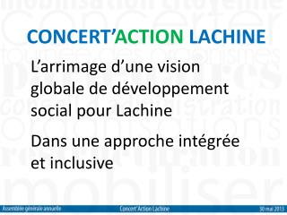 CONCERT' ACTION  LACHINE