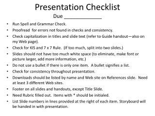 Presentation Checklist Due _____________
