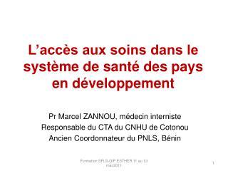 L'accès aux soins dans le système de santé des pays en développement