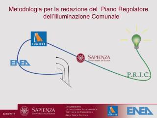 Metodologia per la redazione del   Piano  Regolatore dell'Illuminazione Comunale