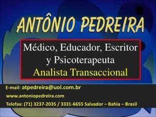 E-mail:  atpedreira@uol.com.br     www.antoniopedreira.com