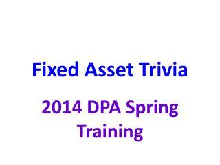 Fixed Asset Trivia