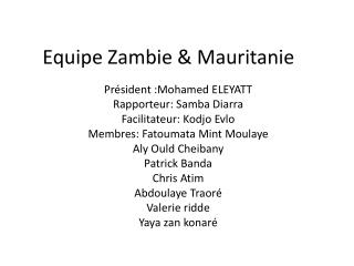Equipe Zambie &  M auritanie