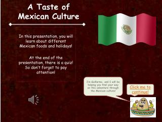 A Taste of  Mexican Culture