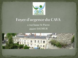 Foyer  d'urgence du  CAVA