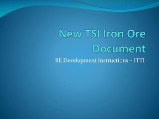 New TSI Iron Ore Document